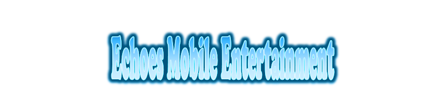 Echoes Mobile Entertainment